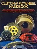 Clutch and Flywheel Handbook, Jeffery T. Monroe, 0912656611