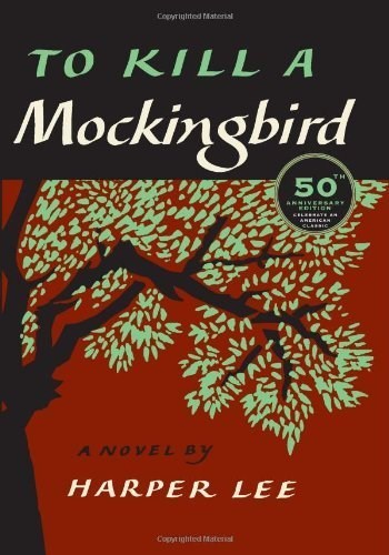 To Kill a Mockingbird, 50th Anniversary Edition