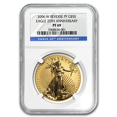 2006 Reverse Proof (2006 W 1 oz Reverse Proof Gold Eagle PF-69 NGC (20th Anniv) 1 OZ PF-69 NGC)