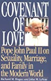 Covenant of Love, Richard M. Hogan and John M. LeVoir, 0898703999