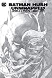 img - for Batman: Hush Unwrapped Deluxe Edition (New Edition) book / textbook / text book