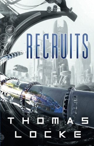 Recruits by Thomas Locke