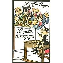 PETIT DEMAGOGUE -LE