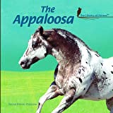 The Appaloosa (Library of Horses)