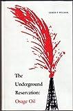The Underground Reservation, Terry P. Wilson, 0803247338