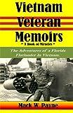 Vietnam Veteran Memoirs, Mack Payne, 1482581957