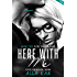 Here With Me (Together Book 2)