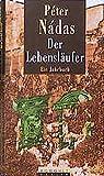 Der Lebensläufer: Ein Jahrbuch: Neunzehnhundertsiebenundachtzig, Neunzehnhundertachtundachtzig