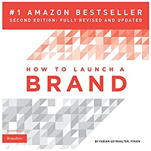 How to Launch a Brand Hörbuch