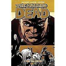 The Walking Dead. O que Vem Depois - Volume 18