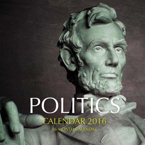 POLITICS Calendar 2016: 16 Month Calendar pdf