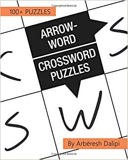 arrow word crossword puzzles 100 fun and easy puzzles arbresh dalipi 9781977848178 amazoncom books