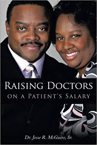 Raising Doctors on a Patient's Salary