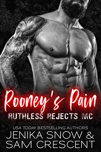 Rooney's Pain by Jenika Snow & Sam Crescent
