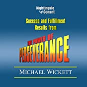 The Power of Perseverance   Michael Wickett