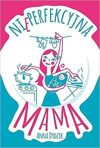 Book Nieperfekcyjna mama