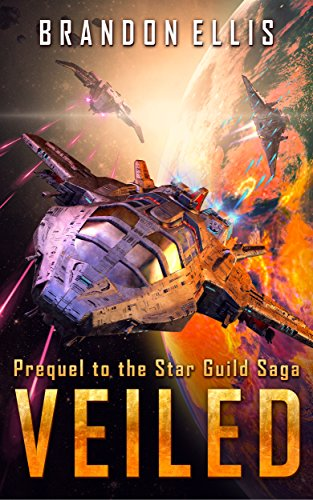 Veiled: Prequel to the Star Guild Saga
