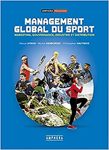 Amazon Fr Management Global Du Sport Pascal Aymar