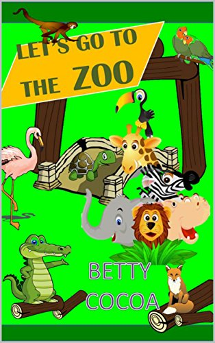 LET'S GO TO THE ZOO (LEARNING Book 4)