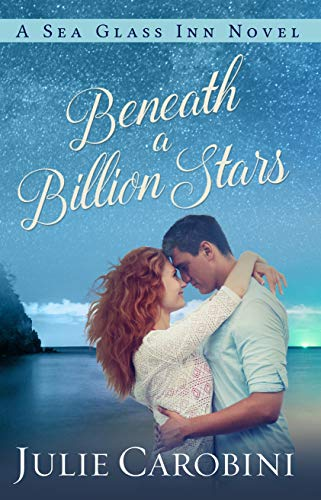 Beneath a Billion Stars (Sea Glass Inn Book 4)