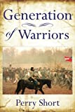 Generation of Warriors, Perry Short, 1425993192