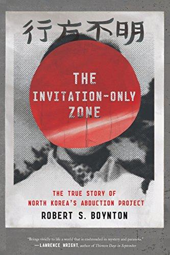the invitationonly zone the true story of north korea�s