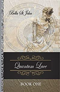 Quantum Lace by Leigh (Bella) St John ebook deal
