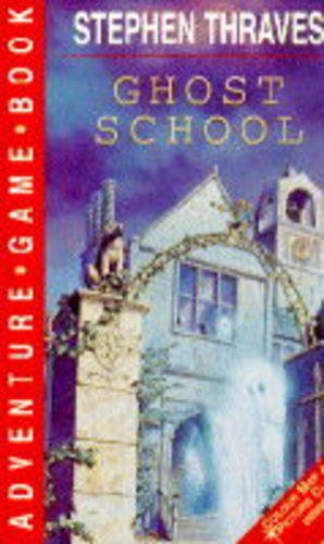 Ghost School (Compact Adventure Game - Interactive Literature Compact