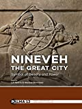 img - for Nineveh, the Great City: Symbol of Beauty and Power (Papers on Archaeology of the Leiden Museum of Antiquities) book / textbook / text book