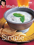 Simple Indian Cookery, Madhur Jaffrey, 056352183X