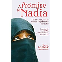 A Promise to Nadia: A True Story of a British Slave in the Yemen