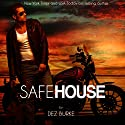 Safe House: Steel Infidels, Book 1 Audiobook by Dez Burke Narrated by Pepper Laramie