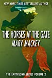 The Horses at the Gate (Earthsong Series Book 2)