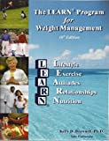 The Learn Program for Weight Management 10th (tenth) Edition by Kelly Brownell published by American Health Publishing Company (2004)