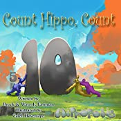 Count Hippo, Count: Learning Numbers | Brock Eastman, Waverly Eastman