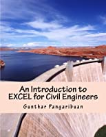 An Introduction to Excel for Civil Engineers: From Engineering Theory to Excel Practice, 5th Edition Front Cover