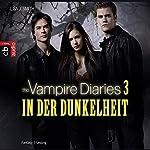 In der Dunkelheit (The Vampire Diaries 3) | Lisa J. Smith