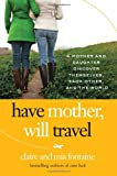 Have Mother, Will Travel, Claire Fontaine and Mia Fontaine, 0061688398