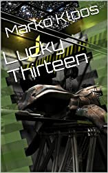 Lucky Thirteen (Frontlines) (English Edition)