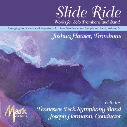 (Slide Ride: Works for Solo Trombone & Band)