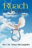 Ruach in the Psalms, Rev. Vince McLaughlin, 1479716510