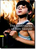 Oxford Bookworms Library: 6. Schuljahr, Stufe 2 - The Adventures of Tom Sawyer: Reader (Oxford Bookworms Library; Stage 1, Classics)
