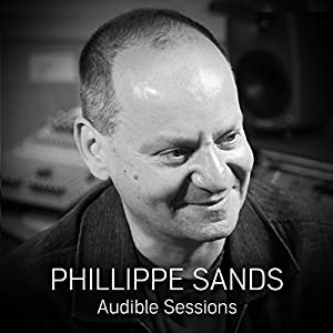 FREE: Audible Sessions with Philippe Sands Speech