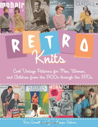 Retro Knits: Cool Vintage Patterns for Men, Women, and Children from the 1900s through the (Mens Scarf Knitting Pattern)