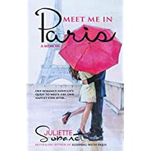 Meet Me in Paris: A Memoir