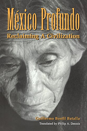 Mexico Profundo: Reclaiming a Civilization
