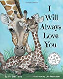 I Will Always Love You: Keepsake Gift Book for
