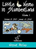 Little Nemo in Slumberland (Volume 1 (October 15, 1905 – January 21, 1906)) offers