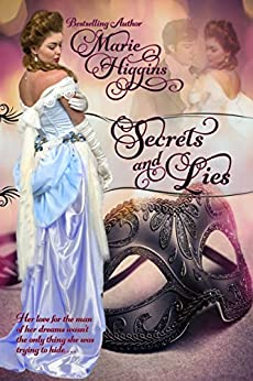Secrets and Lies by [Higgins, Marie]