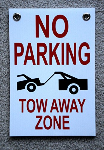 GVGs Shop 1-Pcs Matchless Popular No Parking Tow Away Zone Sign Park Message Plastic Yard Declare Size 8